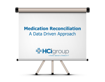 Medication Reconciliation – The Importance of a Data Driven Approach