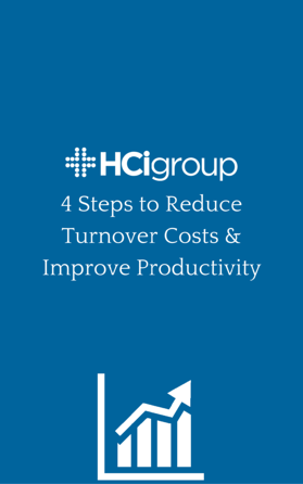 Download 4 Steps to Reduce Turnover Costs and Improve Productivity