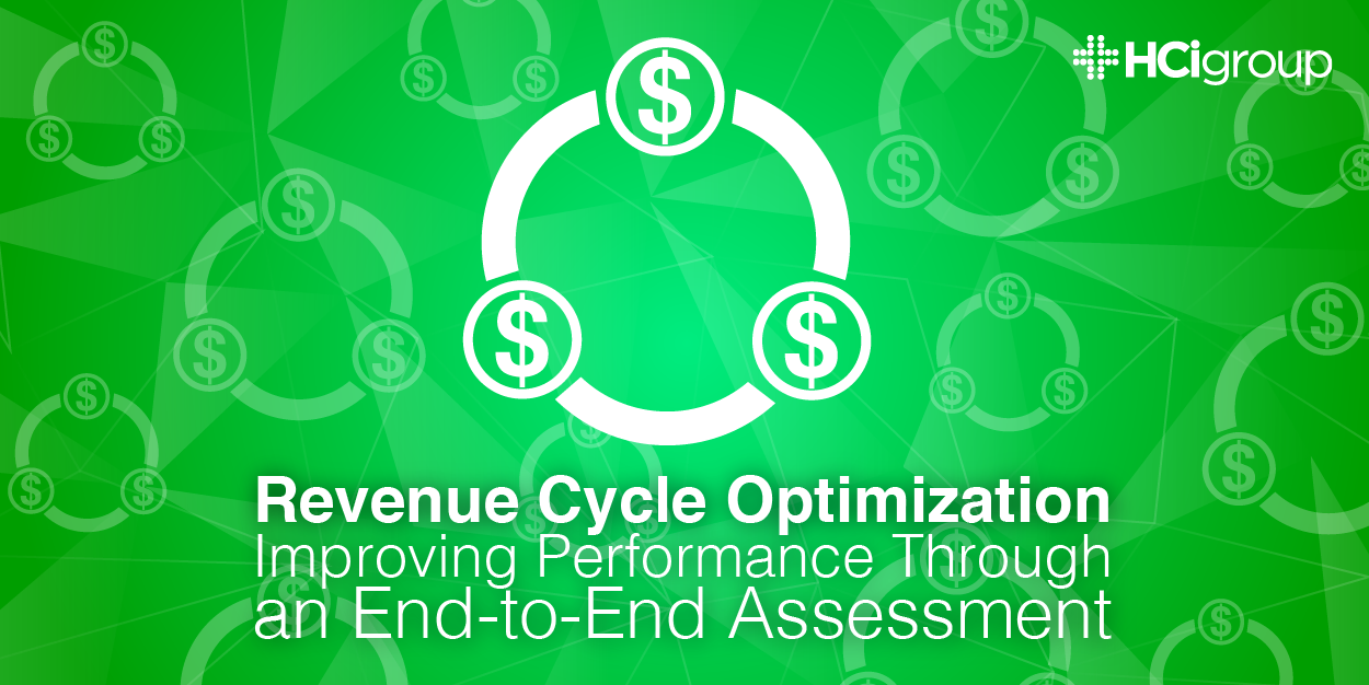 Revenue Cycle Optimization- End-to-End Assessments White Paper Download