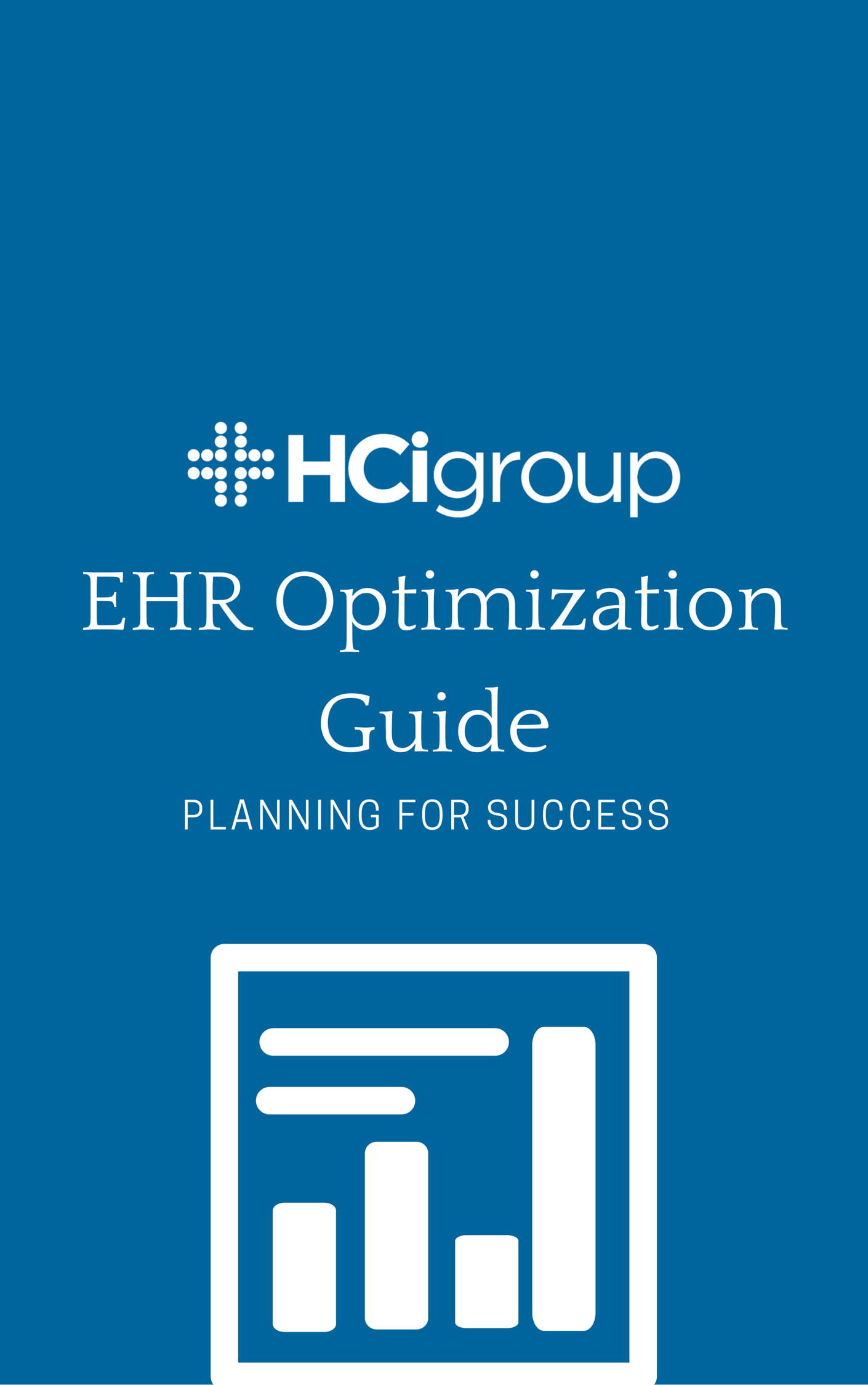 EHR Optimization Guide Planning Success