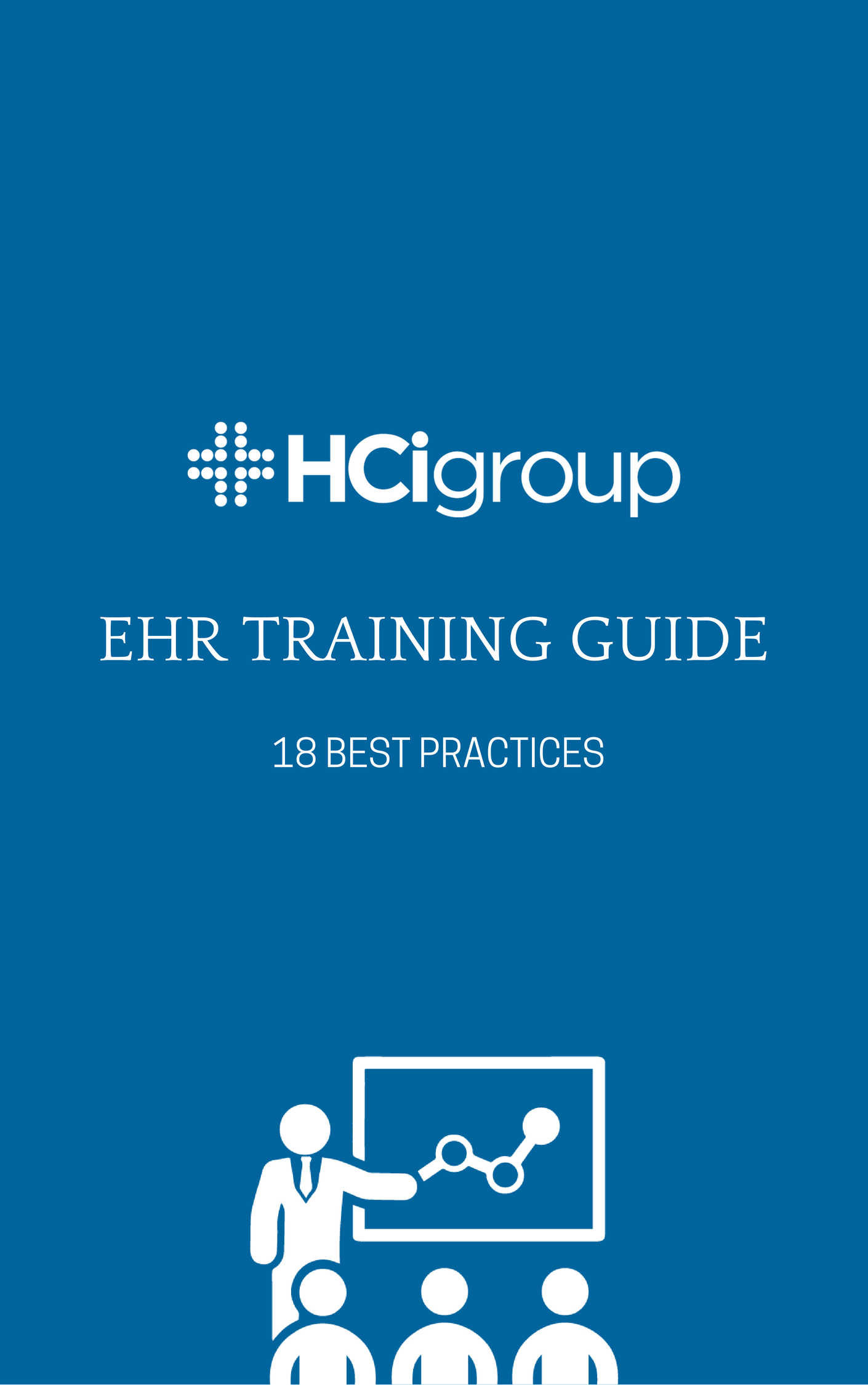 Download the EHR Training Guide 18 Best Practices