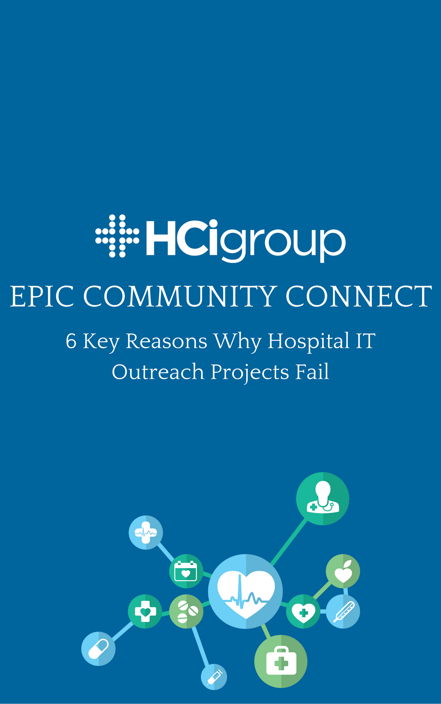 Download Epic Community Connect Key Reason Hospital IT Outreach Projects Fail