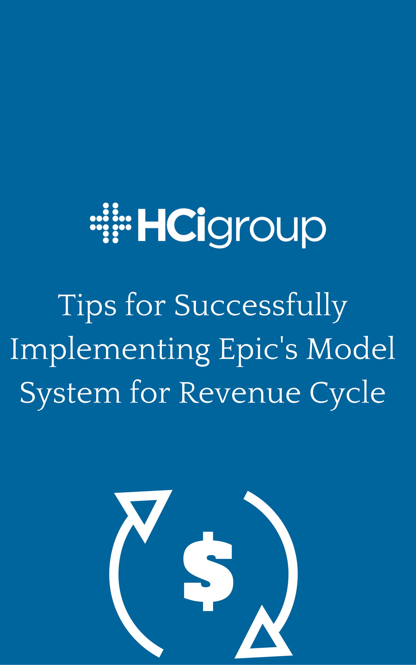Download Tips for Successfully Implementing Epic's Model System for Revenue Cycle