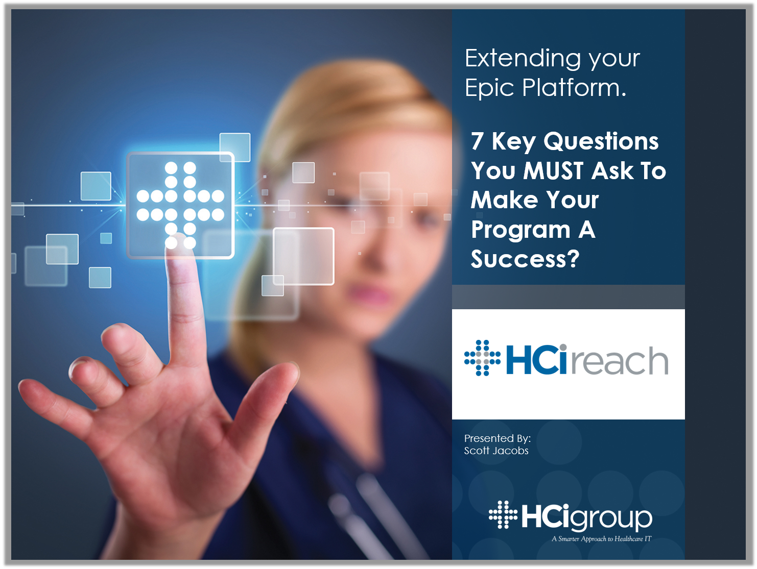 The HCI Group Epic Community Connect Reach Webinar