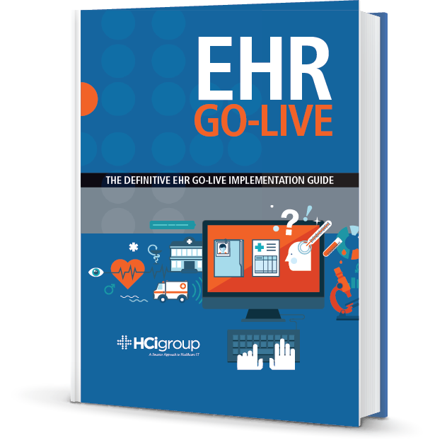 The HCI Group EHR Go-Live eBook Guide Cover